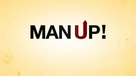 Man Up Temporada 2011/12: As Novas Séries (Parte I)