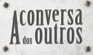 A Conversa Dos Outros Audimetria Semanal (93)