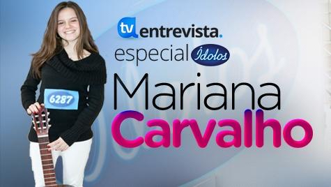 A Entrevista Mariana Carvalho A Entrevista - Mariana Carvalho