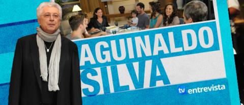 A Entrevista Aguinaldo Silva