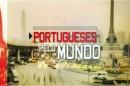 Imagem11 RTP procura novos «Portugueses Pelo Mundo»