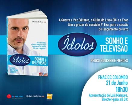 Convite Idolos Web Pedro Boucherie Mendes Lança «Ídolos, Sonho E Televisão»