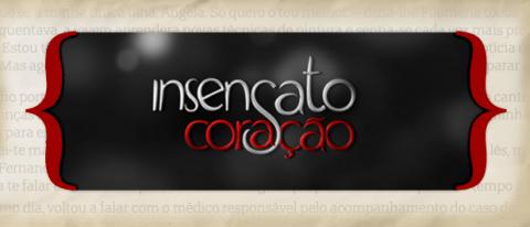 Insensato Coracao Resumos «Insensato Coração» Resumo De 17 A 23 De Setembro