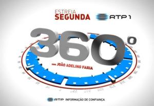 360º RTP1 «360» já não será apresentado por João Adelino Faria