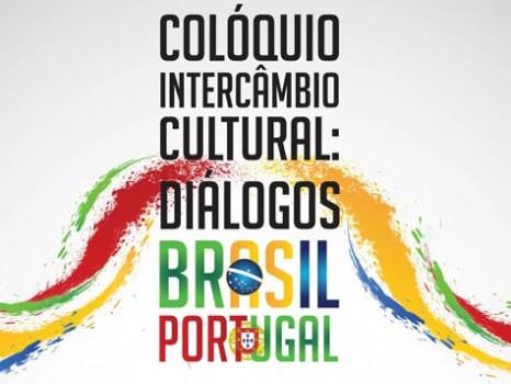 Colóquio Intercâmbio Cultural Diálogos Brasil Portugal