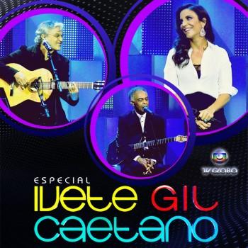 Epecial-Ivete-Gil-Caetano-Frente