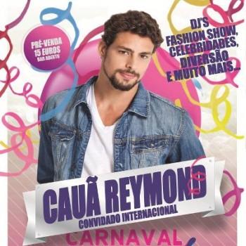 Cauã Reymond Carnaval Portugal