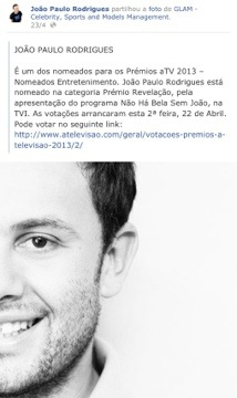 A Glam noticiou a nomeação do seu agenciado e João Paulo Rodrigues fê-lo na sua página