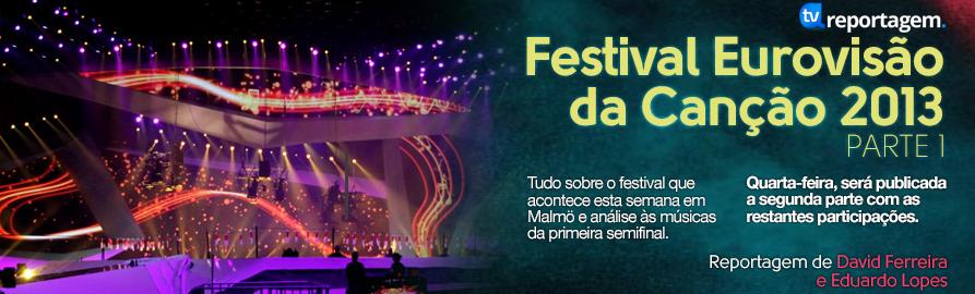 Reportagem Esc 2013 A Reportagem - «Festival Eurovisão Da Canção 2013» - 1ª Parte
