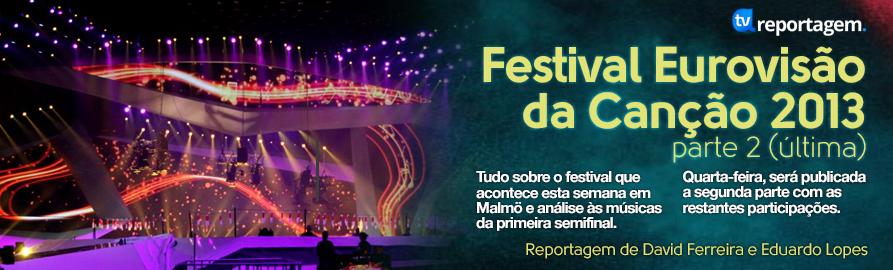 Reportagem ESC 2013