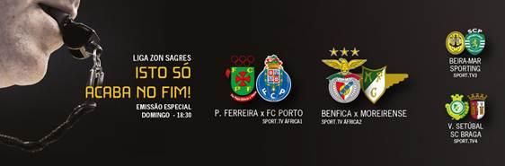 Fim Campeonato Sporttv Última Jornada Liga Zon Sagres Na Sport Tv