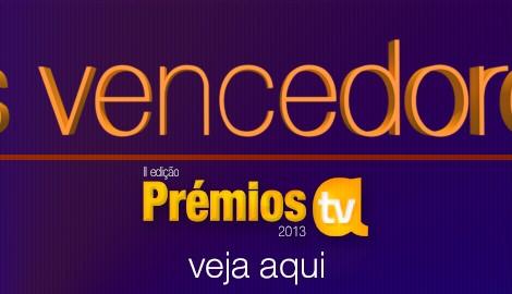 Premios Atv 2013 Vencedores Prémios Atv 2013 - Os Vencedores