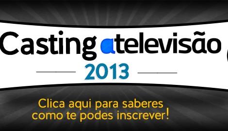 Casting 2013 Inscrições Casting Atv | Período De Inscrições - Atualizações