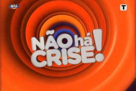 Não Há Crise Sic Encomenda Nova Temporada De «Não Há Crise!»