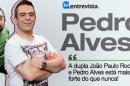 notícia A Entrevista - Pedro Alves