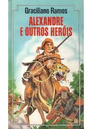 alexandre e os outros heróis