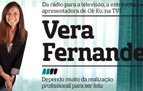 Destaque3 A Entrevista - Vera Fernandes