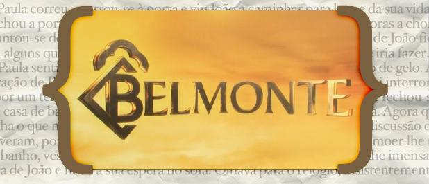 Belmonte resumo «Belmonte»: resumo de 13 a 19 de janeiro