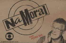Pedro Bial Na Moral Globo «Na Moral» Vai Ter Terceira Temporada Em 2014