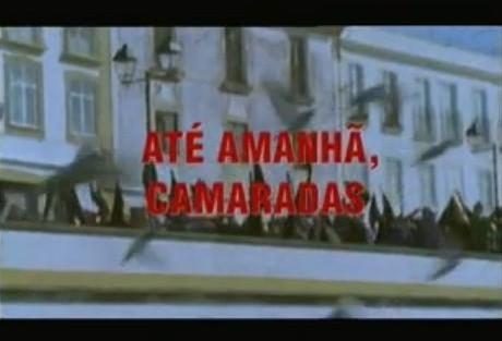 Até amanhã camaradas Série «Até amanhã, camaradas» dá origem a filme