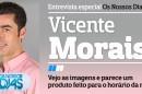 Destaque Vicente Morais A Entrevista - Vicente Morais