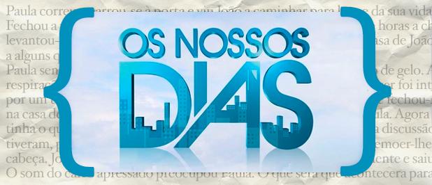 os nossos dias resumo «Os Nossos Dias»: resumo de 14 a 20 de outubro