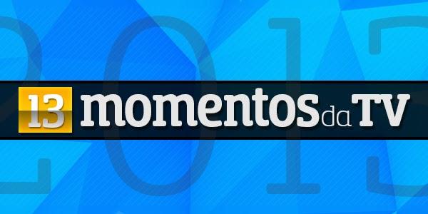 13 Momentos Destaque 10/13 Momentos Da Tv | 2013
