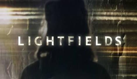 Lightfields Tvséries Estreia Mini-Série Britânica «Lightfields»