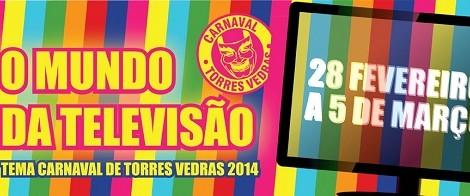 Carnaval De Torres Vedras «Carnaval De Torres Vedras» Pode Ser Acompanhado Na Internet