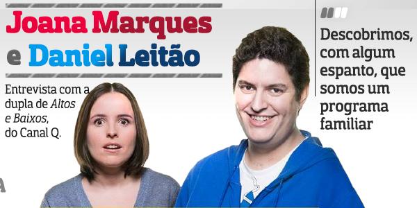 Destaque Daniel Leitão E Joana Marques A Entrevista - Especial «Altos &Amp; Baixos»