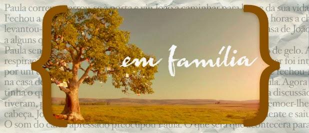 Resumo Em Familia «Em Família»: Resumo De 24 A 30 De Novembro