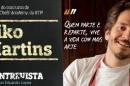 Destaque Kiko Martins A Entrevista - Kiko Martins