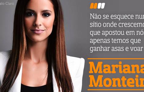 Destaque Mariana Monteiro A Entrevista - Mariana Monteiro