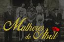 Mulheres De Abril «Mulheres De Abril» Nomeada Em Festival Internacional