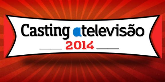 Destaque Casting 2014 Casting Atv 2014 - Inscrições Abertas!