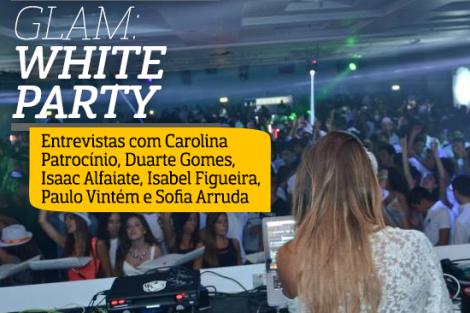 Destaque Glam White Party Copy A Entrevista - Glam: White Party