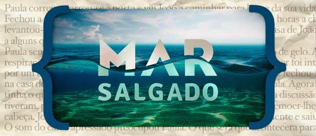 Resumo Mar Salgado «Mar Salgado»: Resumo De 24 A 30 De Novembro
