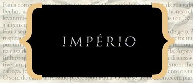 Resumo Imperio «Império»: Resumo De 9 A 15 De Março