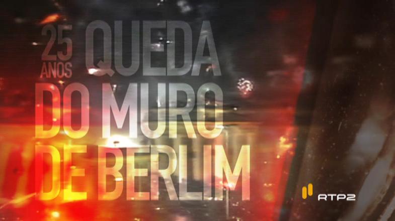 Berlim 25 Anos Rtp2 Rtp2 Com Programação Dedicada Aos 25 Anos Da Queda Do Muro De Berlim