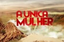 A Unica Mulher Logo1 «A Única Mulher»: «Pilar» Pode Desaparecer Antes Do Final