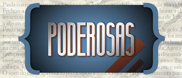 Resumos Poderosas «Poderosas»: Resumo De 14 A 20 De Dezembro