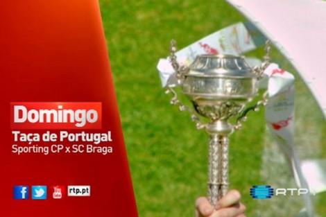 Taca De Portugal 2015 Rtp Transmite Final Da Taça De Portugal Entre Sporting E Sc Braga