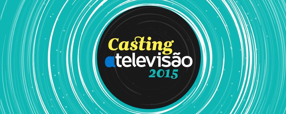 Casting 2015 Casting Atv 2015: Inscreve-Te Já!