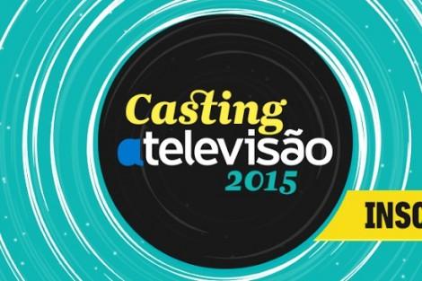 Casting 2015 Inscreve Te Casting Atv 2015: O Que Procuramos?