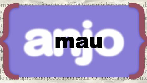 Resumos Anjo Mau «Anjo Mau»: Resumo De 2 A 8 De Novembro