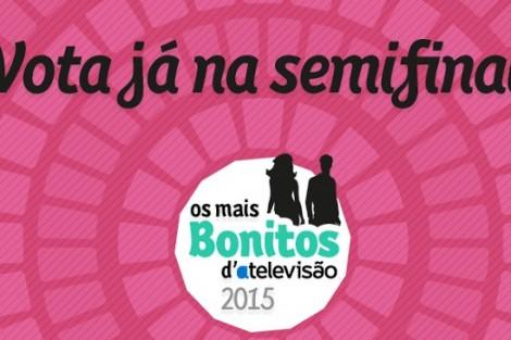 Maisbonitosdatv Semifinal Os + Bonitos D' A Televisão 2015 | Semifinal