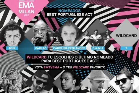 Mtvema2015 Nomeados Portugues Saiba Quem São Os Primeiros Nomeados Portugueses Para Os Mtv Ema 2015