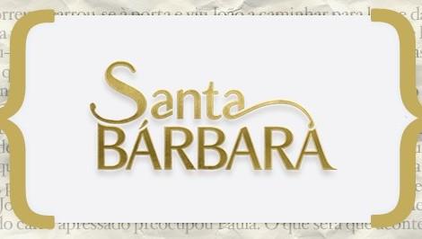Resumo Santa Barbara «Santa Bárbara»: Resumo De 8 A 14 De Fevereiro