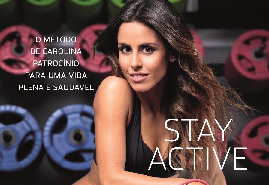 Image 1 «Stay Active» É O Primeiro Livro De Carolina Patrocínio