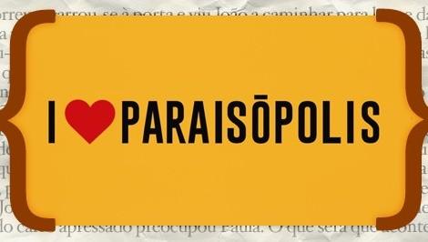 resumos_I Love Paraisopolis